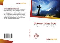 Bookcover of Missionary Training Center