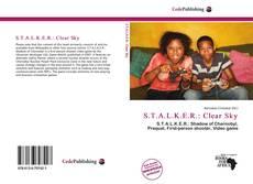 Buchcover von S.T.A.L.K.E.R.: Clear Sky