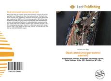 Bookcover of Opal (armoured personnel carrier)