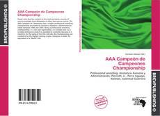 Portada del libro de AAA Campeón de Campeones Championship
