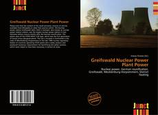 Bookcover of Greifswald Nuclear Power Plant Power