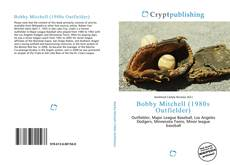 Bookcover of Bobby Mitchell (1980s Outfielder)