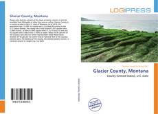 Bookcover of Glacier County, Montana