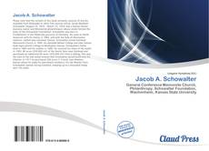 Bookcover of Jacob A. Schowalter
