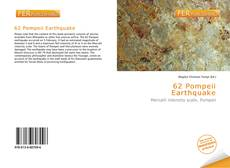 Bookcover of 62 Pompeii Earthquake