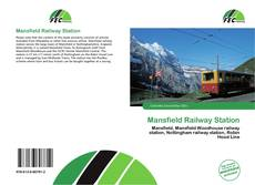 Обложка Mansfield Railway Station