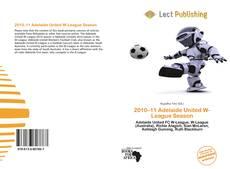 Bookcover of 2010–11 Adelaide United W-League Season