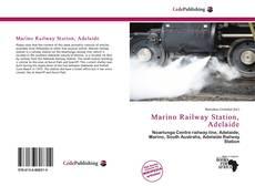 Bookcover of Marino Railway Station, Adelaide