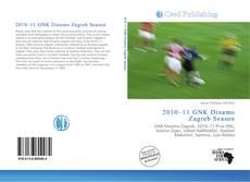 Bookcover of 2010–11 GNK Dinamo Zagreb Season