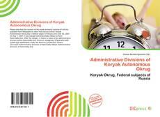 Portada del libro de Administrative Divisions of Koryak Autonomous Okrug
