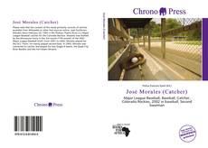 Bookcover of José Morales (Catcher)