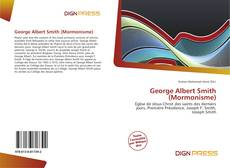 Borítókép a  George Albert Smith (Mormonisme) - hoz
