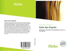 Bookcover of Kaba Aye Pagoda