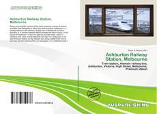 Bookcover of Ashburton Railway Station, Melbourne