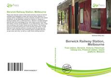 Bookcover of Berwick Railway Station, Melbourne