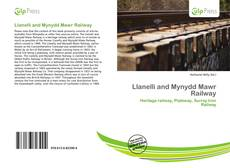 Capa do livro de Llanelli and Mynydd Mawr Railway