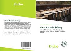 Bookcover of Maria Antonia Railway
