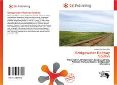 Bookcover of Bridgewater Railway Station