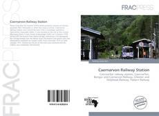 Bookcover of Caernarvon Railway Station