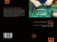 Capa do livro de Calvary Hospital, Wagga Wagga