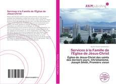 Обложка Services à la Famille de l'Église de Jésus-Christ