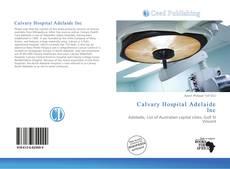Capa do livro de Calvary Hospital Adelaide Inc