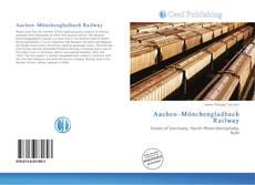 Buchcover von Aachen–Mönchengladbach Railway