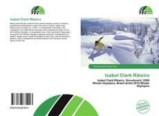 Bookcover of Isabel Clark Ribeiro