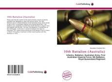 Bookcover of 10th Battalion (Australia)