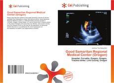 Bookcover of Good Samaritan Regional Medical Center (Oregon)
