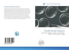 Bookcover of Grande Ronde Hospital