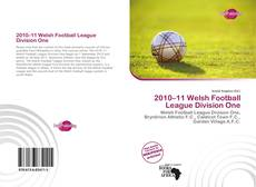 Bookcover of 2010–11 Welsh Football League Division One