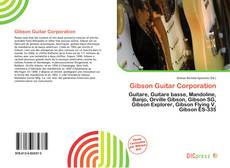 Bookcover of Gibson Guitar Corporation