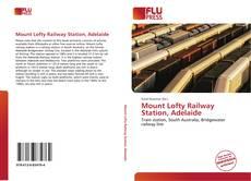 Borítókép a  Mount Lofty Railway Station, Adelaide - hoz