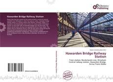 Обложка Hawarden Bridge Railway Station