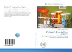 Bookcover of Children's Hospital Los Angeles