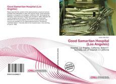 Bookcover of Good Samaritan Hospital (Los Angeles)