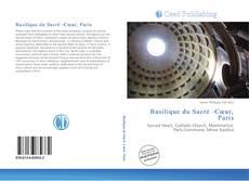 Bookcover of Basilique du Sacré -Cœur, Paris