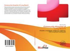 Borítókép a  Community Hospital of Long Beach - hoz