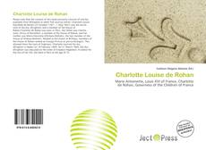 Bookcover of Charlotte Louise de Rohan