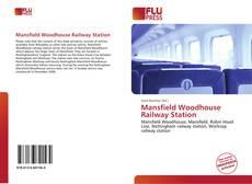 Обложка Mansfield Woodhouse Railway Station