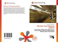 Обложка Merthyr Vale Railway Station