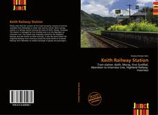 Bookcover of Keith Railway Station