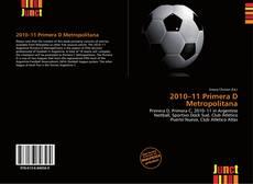 Обложка 2010–11 Primera D Metropolitana