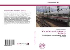 Bookcover of Columbia and Kootenay Railway
