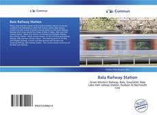 Bookcover of Bala Railway Station