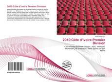 Bookcover of 2010 Côte d'Ivoire Premier Division
