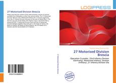 Bookcover of 27 Motorised Division Brescia