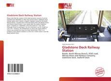 Copertina di Gladstone Dock Railway Station