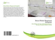 Borítókép a  Boca Raton Regional Hospital - hoz